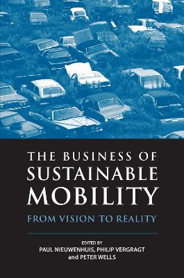 The Business of Sustainable Mobility: From Vision to Reality