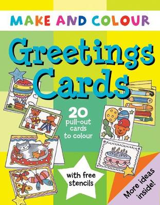 Make and Colour Greetings Cards