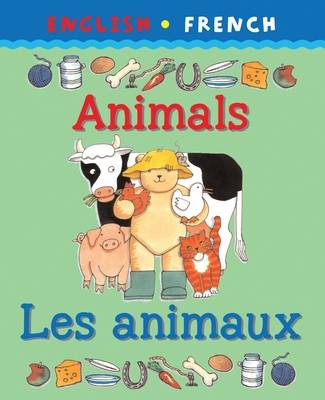Animals / Les animaux - Bilingual First Books
