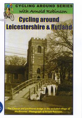 Cycling Around Leicestershire and Rutland