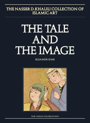 The Tale and the Image, Part 2, Illustrated Manuscripts and Album paintings from Turkey and Iran