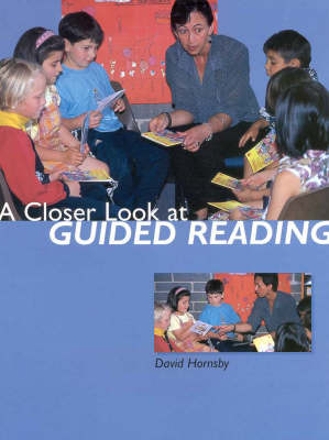 A Closer Look at Guided Reading
