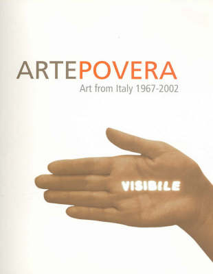 Arte Povera - Art from Italy 1967-2002