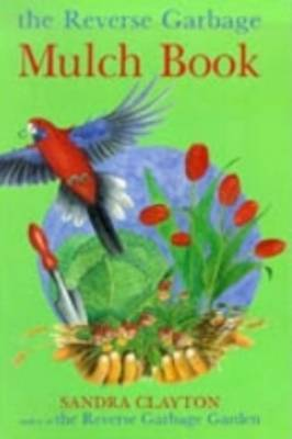 The Reverse Garbage Mulch Book
