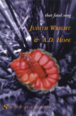 Judith Wright and A.D.Hope