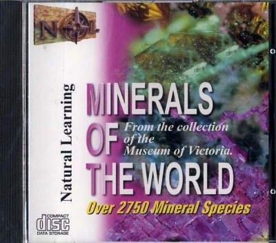 Minerals of the World CD-ROM: From the Collection of the Museum of Victoria