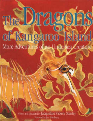 Dragons of Kangaroo Island: More Adventures of an Undersea Creature