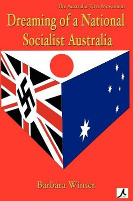Australia First Movement and the Publicist, 1936-1942
