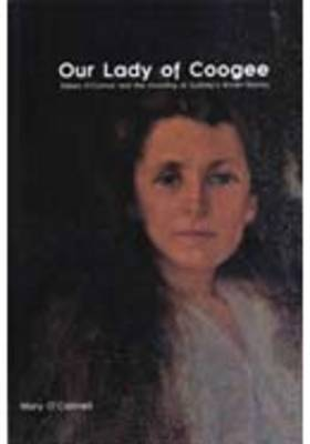 Our Lady of Coogee: Eileen O'Connor and the Founding of Sydney's Brown Nurses