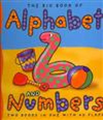 Big Book of Alphabet and Numbers: Little Hare Books