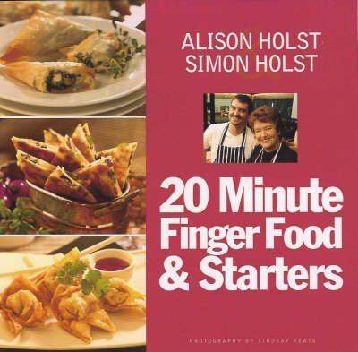 20 Minute Finger Food and Starters