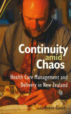 Continuity Amid Chaos: Health Care Management and Delivery in New Zealand