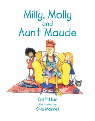 Milly, Molly and Aunt Maude