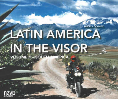 Latin America in the Visor: Volume I:  South America: Volume 1