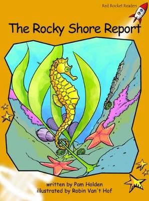 The Rocky Shore Report: Fluency: Level 4
