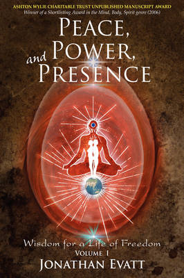 Peace, Power, and Presence: The Essential Art of Mastering Your Magnificence