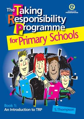 The Taking Responsibility Programme: Bk. 1