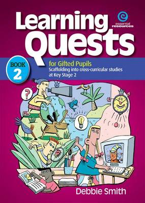 Learning Quests for Gifted Students: Middle Bk 2