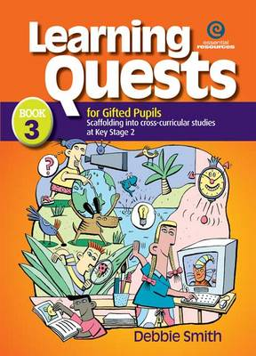 Learning Quests for Gifted Students: Middle Bk 3