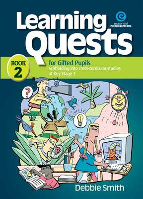 Learning Quests for Gifted Students: Senior Bk 2