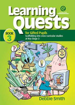Learning Quests for Gifted Students:  Senior Bk 3