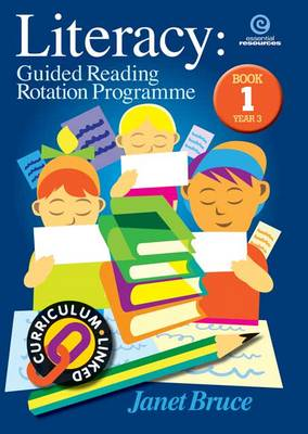 Literacy: Guided Reading Rotation Programme: Bk 1.