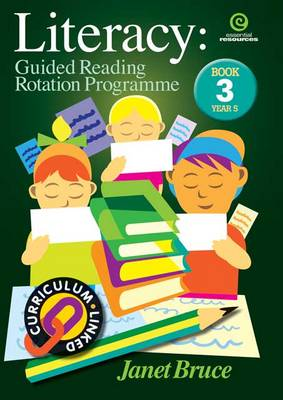 Literacy: Guided Reading Rotation Programme: Bk 3.