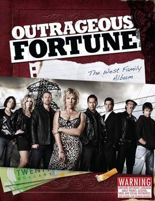 Outrageous Fortune: The West Family Album