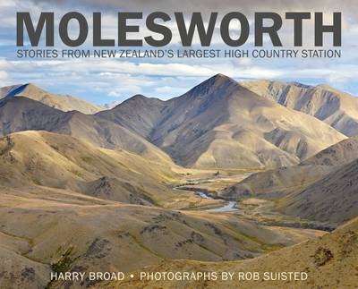 Molesworth: Stories from New Zealand's Largest High Country Station
