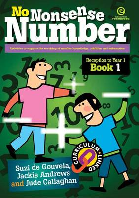 No Nonsense Number: Reception to Year 1 Bk 1