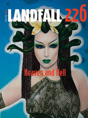 Landfall 226: Heaven and Hell