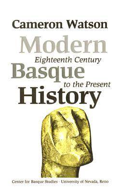 Modern Basque History, Eighteenth Century to the Present