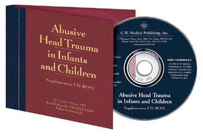 Abusive Head Trauma in Infants and Children: A Medical, Legal and Forensic Reference: Supplementary
