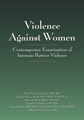 Violence Against Women: Contemporary Examination of Intimate Partner Violence