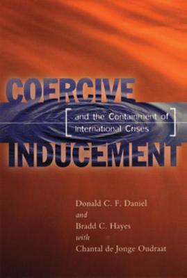 Coercive Inducement and the Containment of International Crises