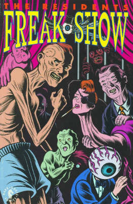 Residents: Freak Show