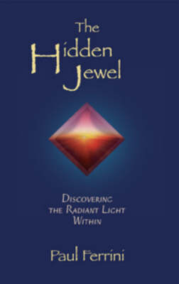 The Hidden Jewel: Discovering the Radiant Light within