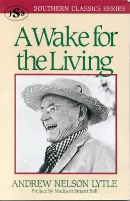 A Wake for the Living: A Family Chronicle