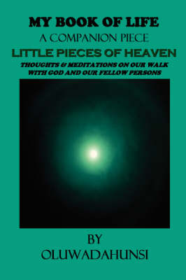 My Book of Life A Companion Piece: Little Pieces of Heaven
