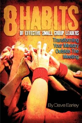 8 Habits of Effective Small Group Leaders