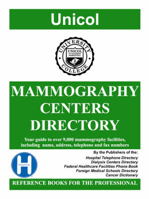 Mammography Centers Directory, 2008 Edition