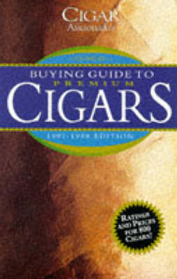 Buying Guide to Premium Cigars: 1997-98