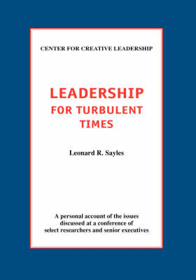 Leadership for Turbulent Times