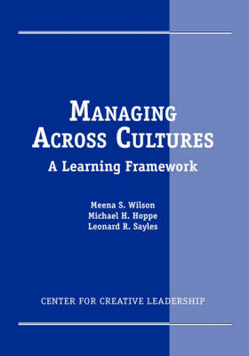 Managing Across Cultures: A Learning Framework