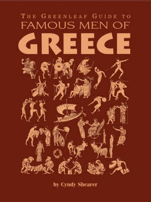 The Greenleaf Guide to Famous Men of Greece