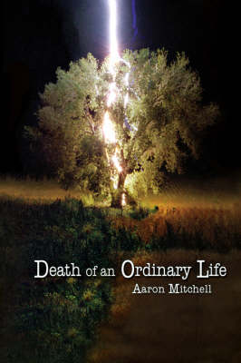 Death of an Ordinary Life
