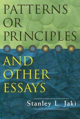 Patterns or Principles and Other Essays