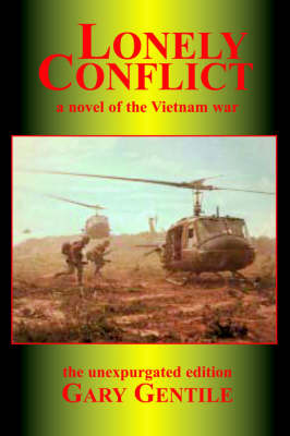 Lonely Conflict: a Novel of the Vietnam War