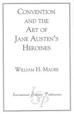Convention and the Art of Jane Austen's Heroines