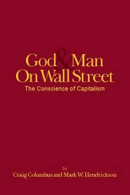 God and Man on Wall Street, the Conscience of Capitalism